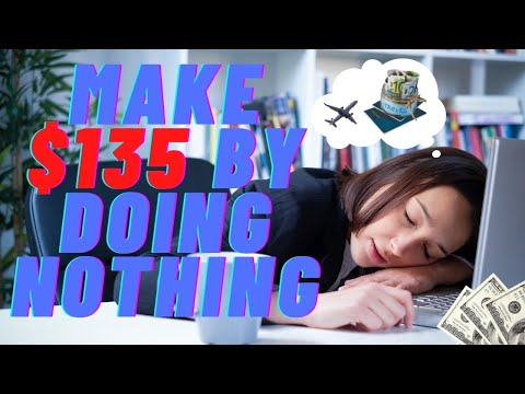 Make $135 By Doing Nothing. 🔥🔥 | Make Money Online 2021 4