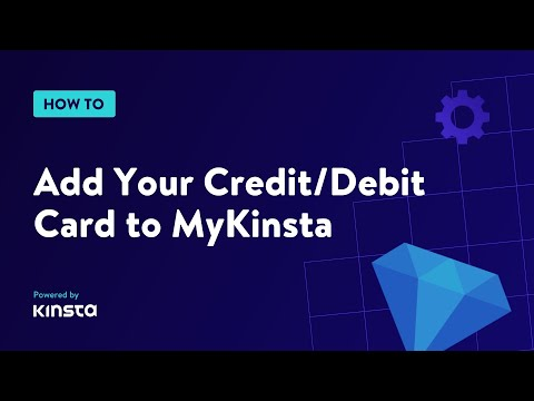 How to Add Your Credit/Debit Card to MyKinsta 1