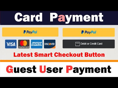 🤑💰PayPal Credit and Debit Card Smart Checkout Buttons | 💰💰No PayPal Account Needed | Accept Payments 10