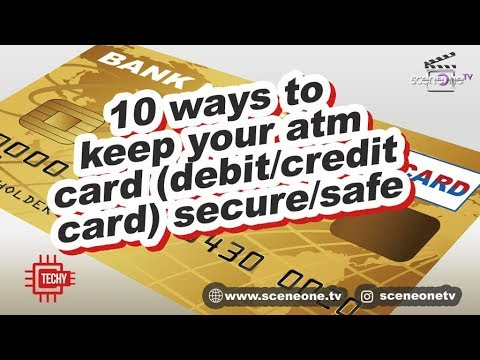 10 Ways To Keep Your ATM Card ( Debit/Credit Card) Secure/Safe 8