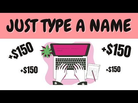 Earn $150 By Typing Names Easily (Make Money Online)